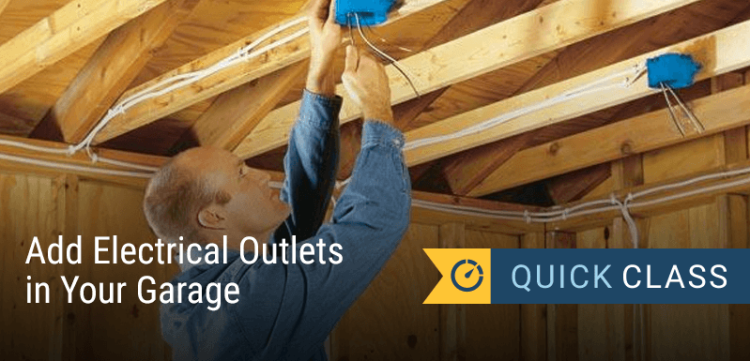 ADD ELECTRICAL OUTLETS IN YOUR GARAGE - Online Class