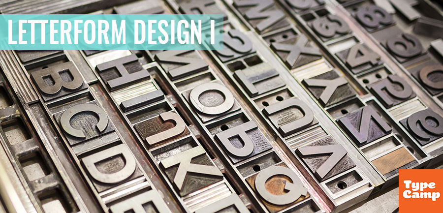 Typography 101: Letterform Design I