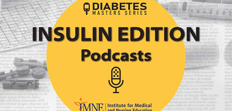 Diabetes Masters Series Insulin Edition: The Right Approach at the Right Time—Individualizing Insulin Therapy for Optimal Treatment of Type 2 Diabetes