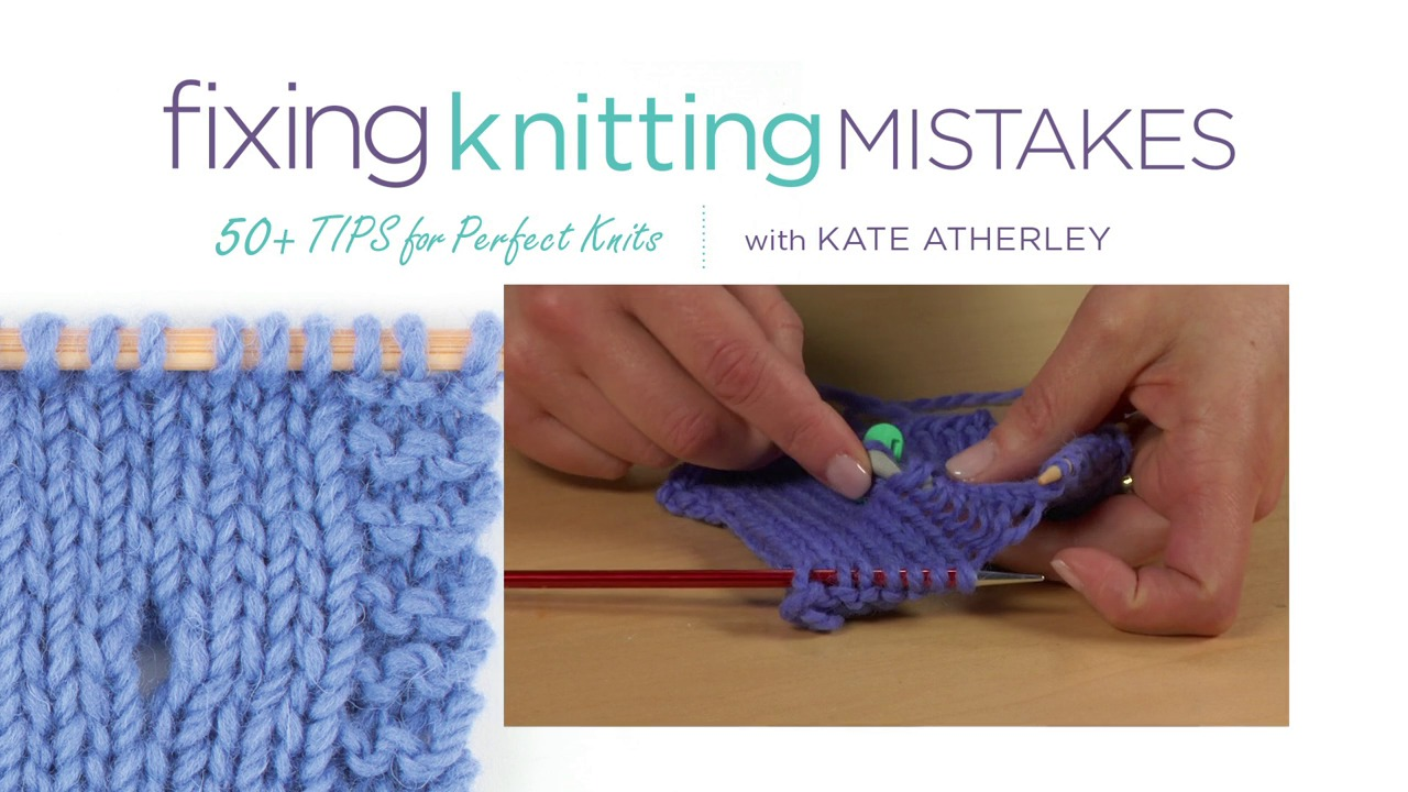 Fixing Knitting Mistakes With Kate Atherley